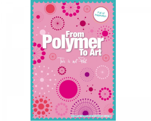 From Polymer To Art - PINK